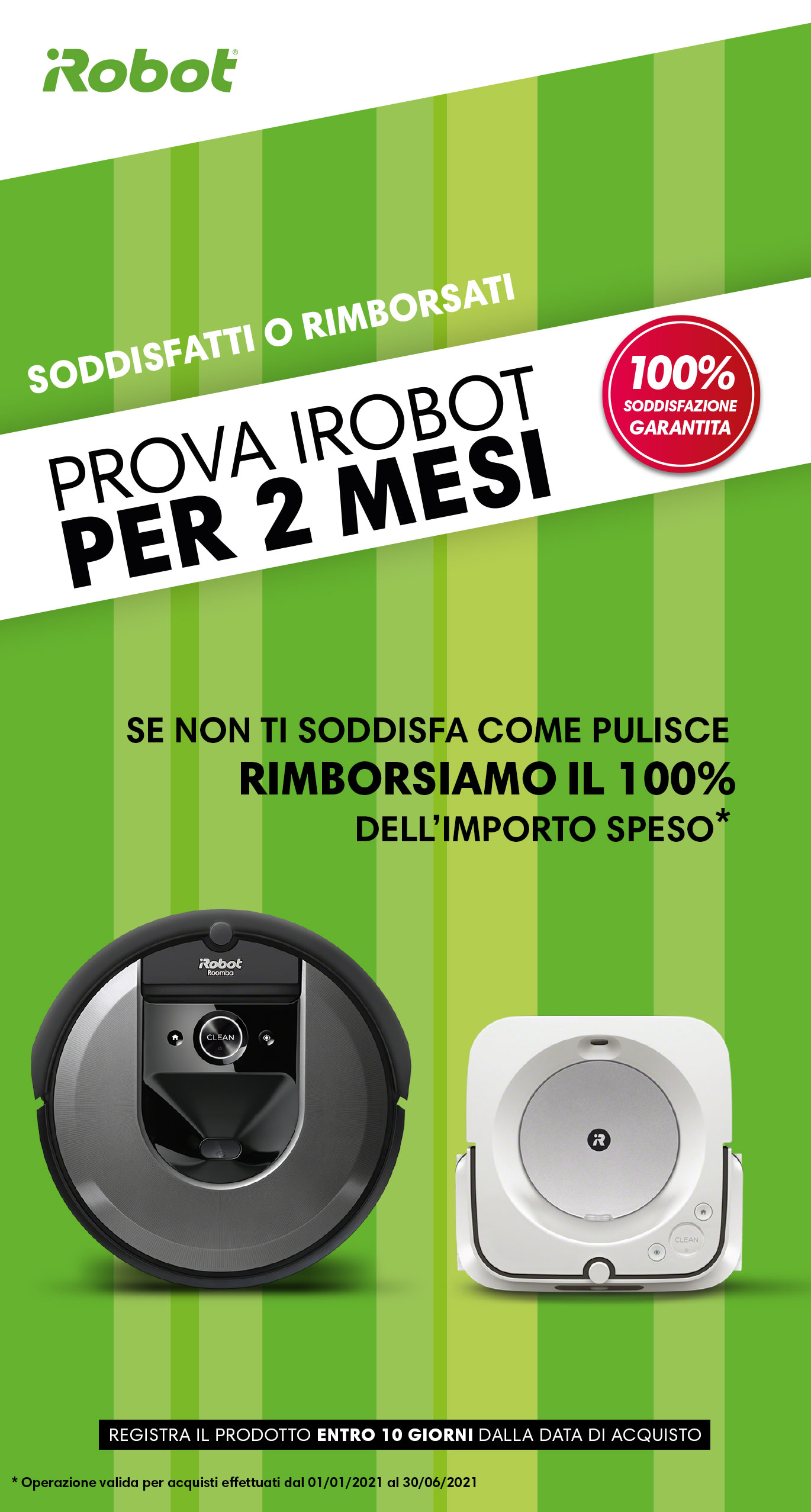 Promozione Piccoli elettrodomestici: Roomba SoR