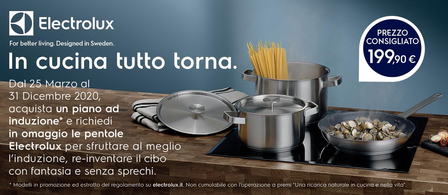 Promozione Grandi Elettrodomestici: Electrolux Induzione - in cucina tutto torna